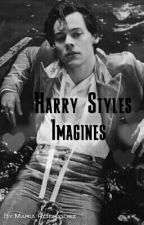 Harry Styles Imagines  by strange_thing15