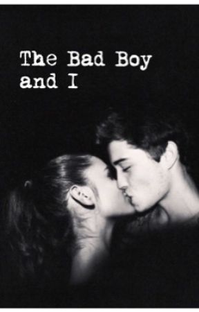 The Bad Boy and I by kiersday