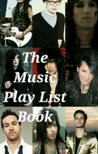 The Music Play List Book by blackveil_inreverse