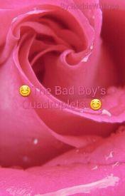 The Bad Boy's Quadruplets by BarbieWallace