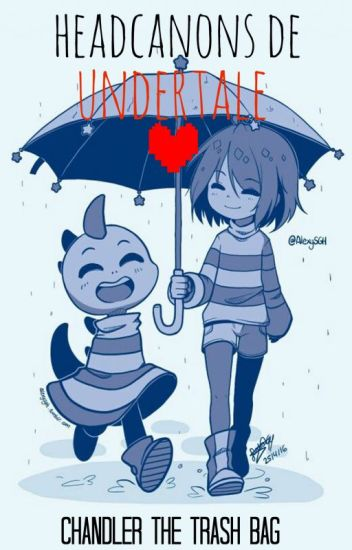 [Headcanons De Undertale] (Tumblr)