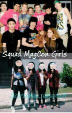Squad Magcon Girls➸ by SofiaBelieber07