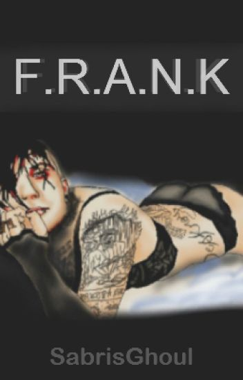 F.R.A.N.K |Frerard| (English Translation)