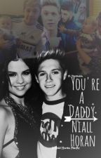 You're A Daddy Niall Horan! by 1D_Tomlinson