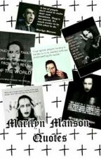 Marilyn Manson Quotes by PotatoesScareMe