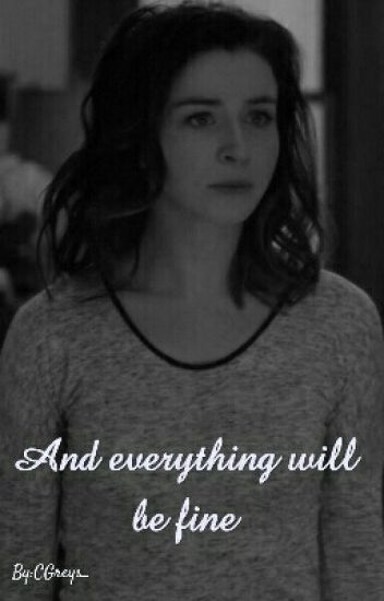 "Grey's Anatomy - ""And everything will be fine."" / Amizona."