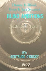 Blind Ambitions  by gertnoskirt