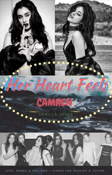 Her Heart Feels // (CAMREN)