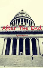 After The End by ReadMyWorld_
