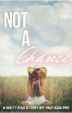 Not a Chance (Dan X Reader)  by storiesbymufasa