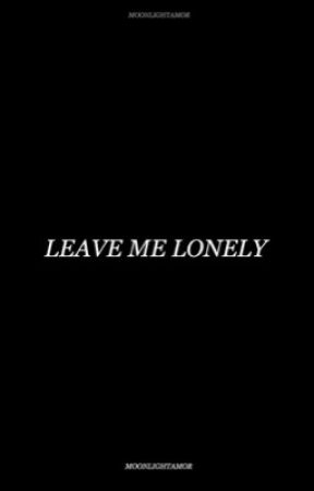 Leave Me Lonely | JB & AG  by moonlightamor