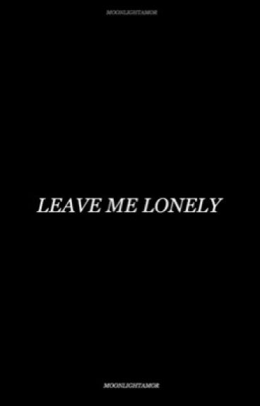 Leave Me Lonely • JB & AG