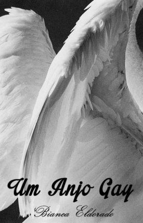 Um Anjo Gay by LucieneLinhares
