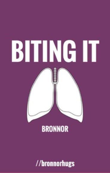 Biting It // Bronnor au