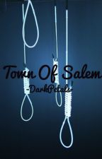 Town of Salem [Discontinued] by -DarkPetals-