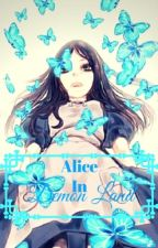 Alice in Demon Land(Reverse Harem) by AlieyAlioy