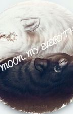 """My Moon, My Everything"" by Alondra-stich"