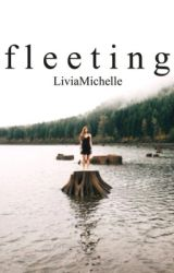 Fleeting by LiviaMichelle
