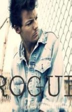 Rogue (Louis Tomlinson Fanfiction) by Smiley10497