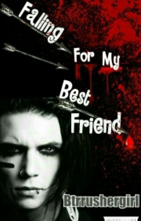 Falling For My Best Friend (An Andy Biersack Love Story) by btrrushergirl