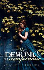 O demônio no campanário [DEGUSTAÇÃO] by MichellePereira342