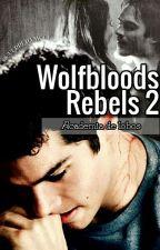 Wolfbloods Rebels: Academia de lobos by GuerreraMoon