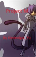 Project M-A Pokémon Fanfiction by Geneolgia_Yu