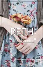Beth: Mi Diario [COMPLETA] by wigetta-witchz4
