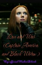 Love And War  ( Captain America and Black Widow ) by officialMakieDbish