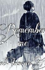 Remember me (Levixreader) by DatInsaneKitty