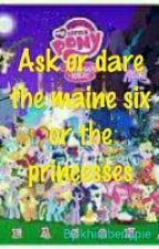 Ask Or Dare The Maine Six Or The Princesses by khimberlypie
