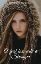 A First Kiss with a Stranger (GirlxGirl) SPG by JaymeeCabrera