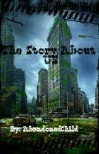 The Story About Us - A Crafting Dead Fanfic by Yukine_The_Pacifist