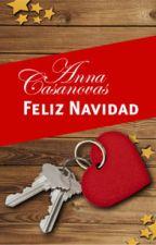 Feliz navidad-Anna Casanovas by escritora-de-vida