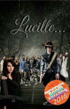 Lucille. √√ by -XxLoveYouGoodbyeXx