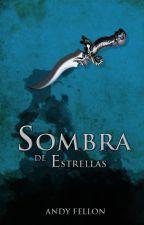 Sombra de Estrellas by andyfellon54