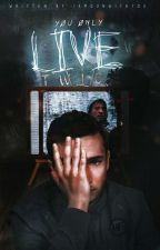 Yøu Ønly Live Twice (Joshler) by IAmDunWithYou