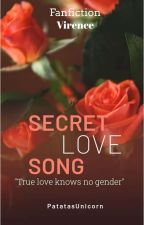 SECRET LOVE SONG(VIRENCE:) ) by gandarraravaaan