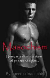 Masochism by queenxxmasochist