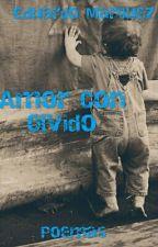 Amor Con Olvidó by Eduar_Marquez