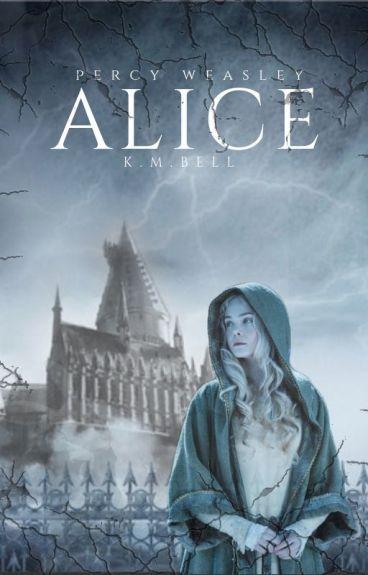 ALICE {Percy Weasley}
