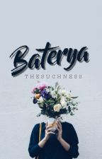 Baterya by thesuchness