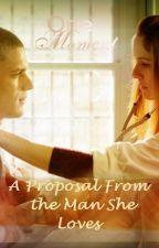A Proposal from the Man She Loves: A Prison Break Fanfic by Winchestergirl25