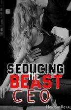 Seducing The Beast CEO [SSPG] by MoniqueRoyale