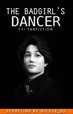 The Badgirl's Dancer [EXO Kai FF] by nicole_do