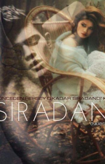 SIRADAN ( DÜZENLENİYOR )