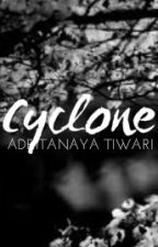 CYCLONE | ✔ by adritanaya