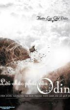 Lời chúc phúc của Odin - Thiên Lại Chỉ  Diên [FULL]  by KimHaKyo