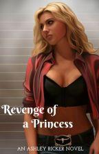 Revenge of a Princess by AshleyRicker