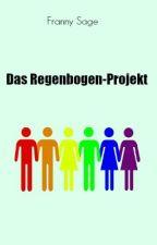Das Regenbogen-Projekt by FrannySage